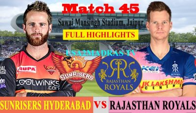 SRH vs RR Highlights, Match 45, IPL 2019, IPL, RR VS SRH, HYDERABAD VS RAJASTHAN, 27 April 2019