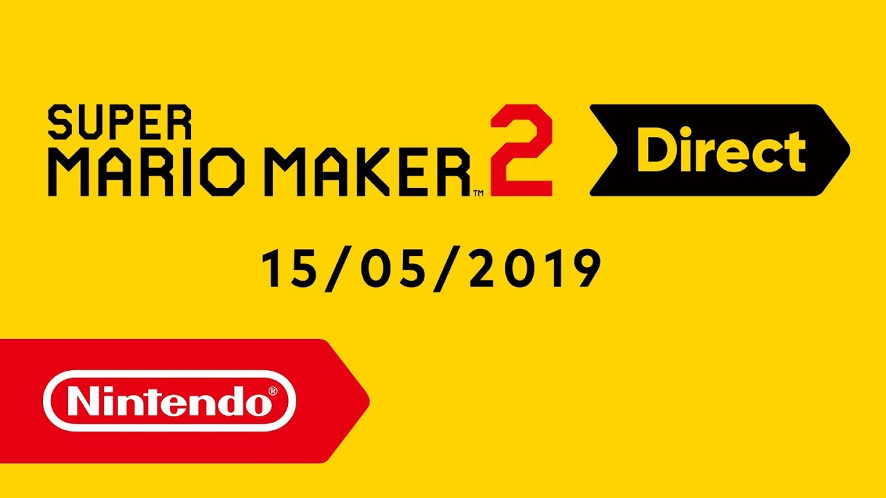 Super Mario Maker 2 Direct – 15.05.2019