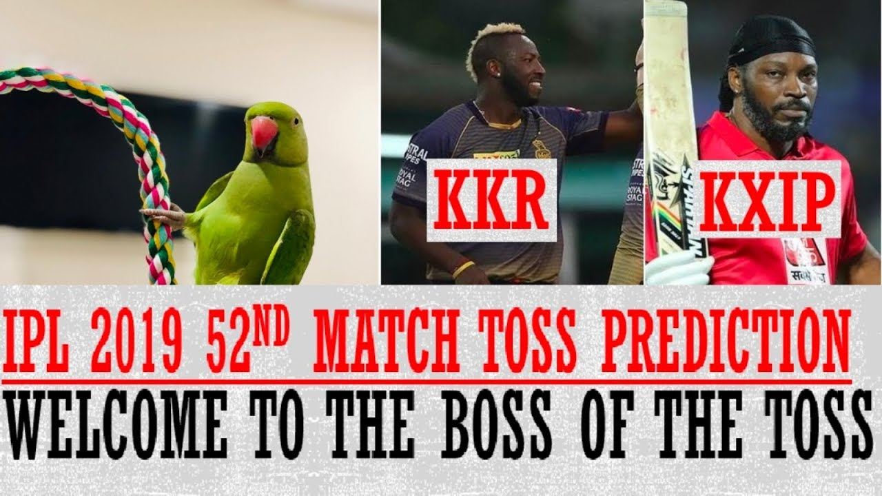 Photo of KKR VS KXIP | 52ND MATCH | VIVO | IPL 2019 | PREDICTION T20 (TOSS)