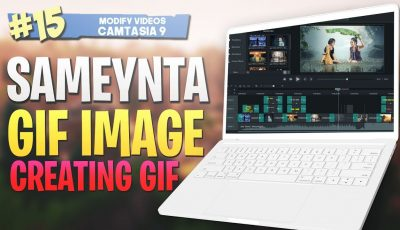 #15 Sameynta GIF |Creating a GIF| Camtasia Studio 9 Video Editing 2019