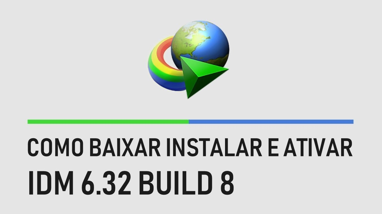 Photo of Como Baixar Instalar e Ativar Internet Download Manager (IDM) 6.32 Build 8