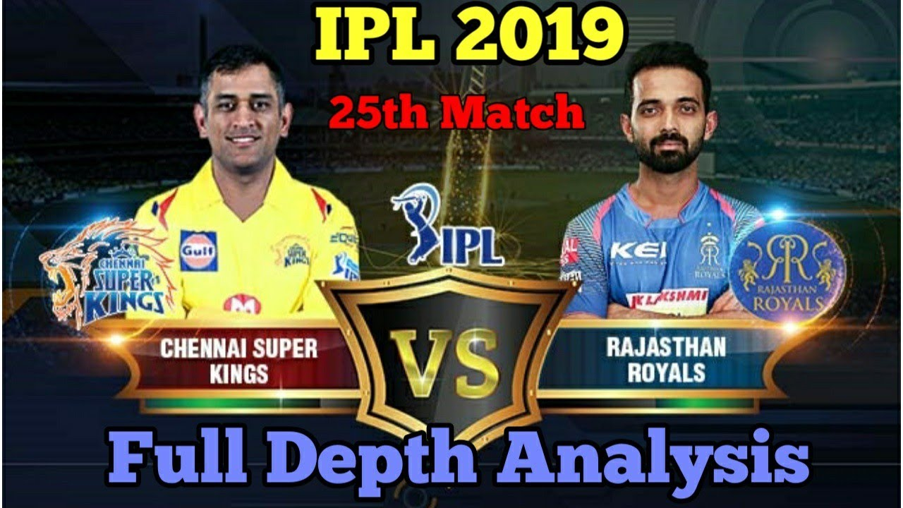 Photo of RAJASTHAN vs CHENNAI (CSK vs RR)25th Match IPL 2019 DREAM 11 PREDICTION PLAYING11 WHO WILL WIN