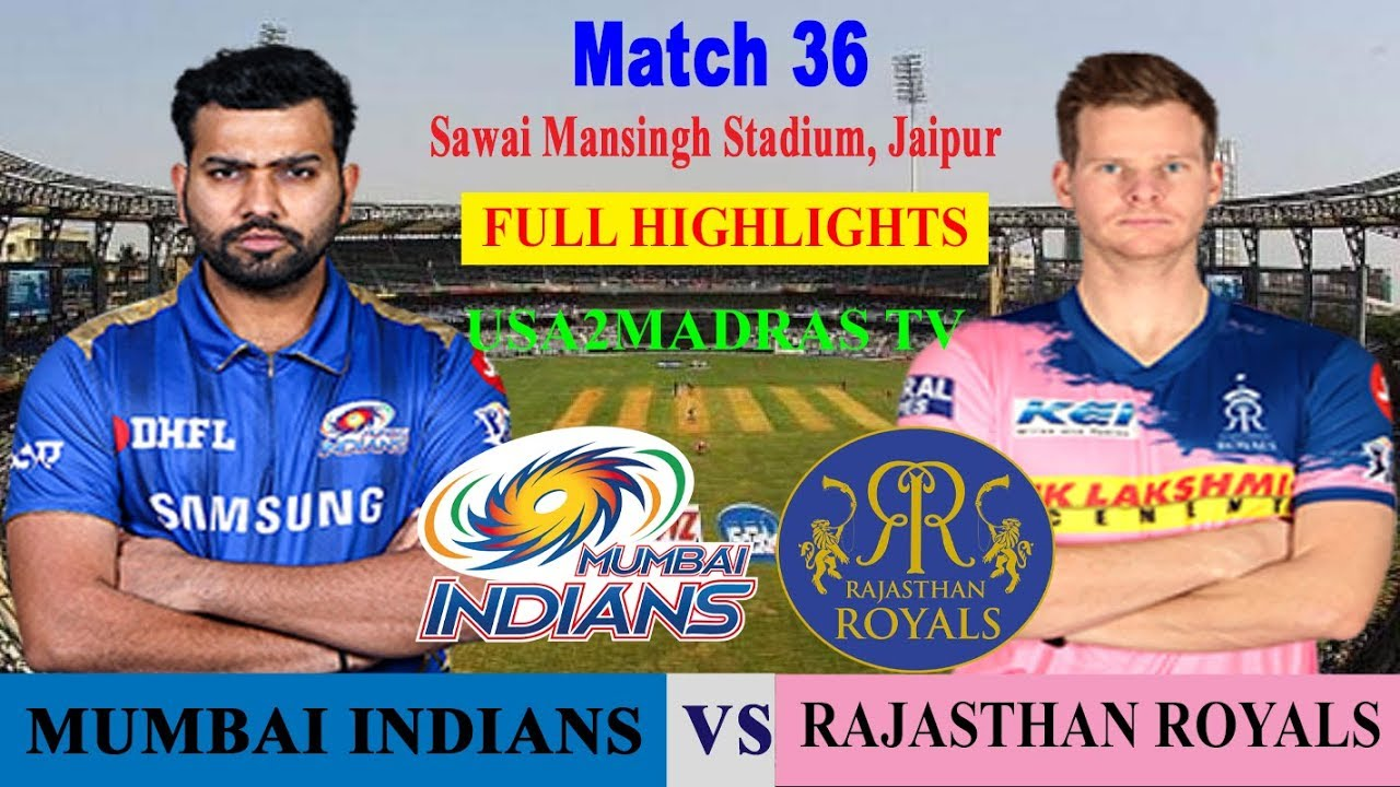 Photo of MI VS RR Highlights, Match 36, IPL 2019, IPL, RR VS MI, MUMBAI VS RAJASTHAN, 20 April