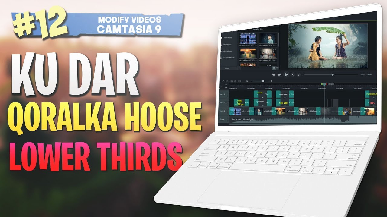 Photo of #12 Ku Dar Qoraalka hoose |Lower thirds| Camtasia Studio 9 Video Editing 2019