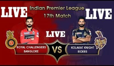 🔴LIVE: RCB VS KKR 17th MATCH VIVO IPL 2019 LIVE MATCH,LIVE STREAMING,LIVE SCORE