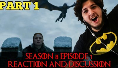 Game of Thrones Season 8 Episode 1 Reaction and Discussion (صراع العروش) PART 1