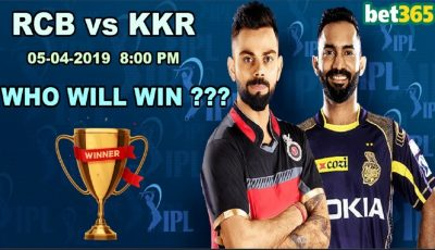 IPL BETTING – KKR VS RCB 17th Match (05/04/2019) – WHO WILL WIN TODAY – BET365 BETTING IN IPL 2019