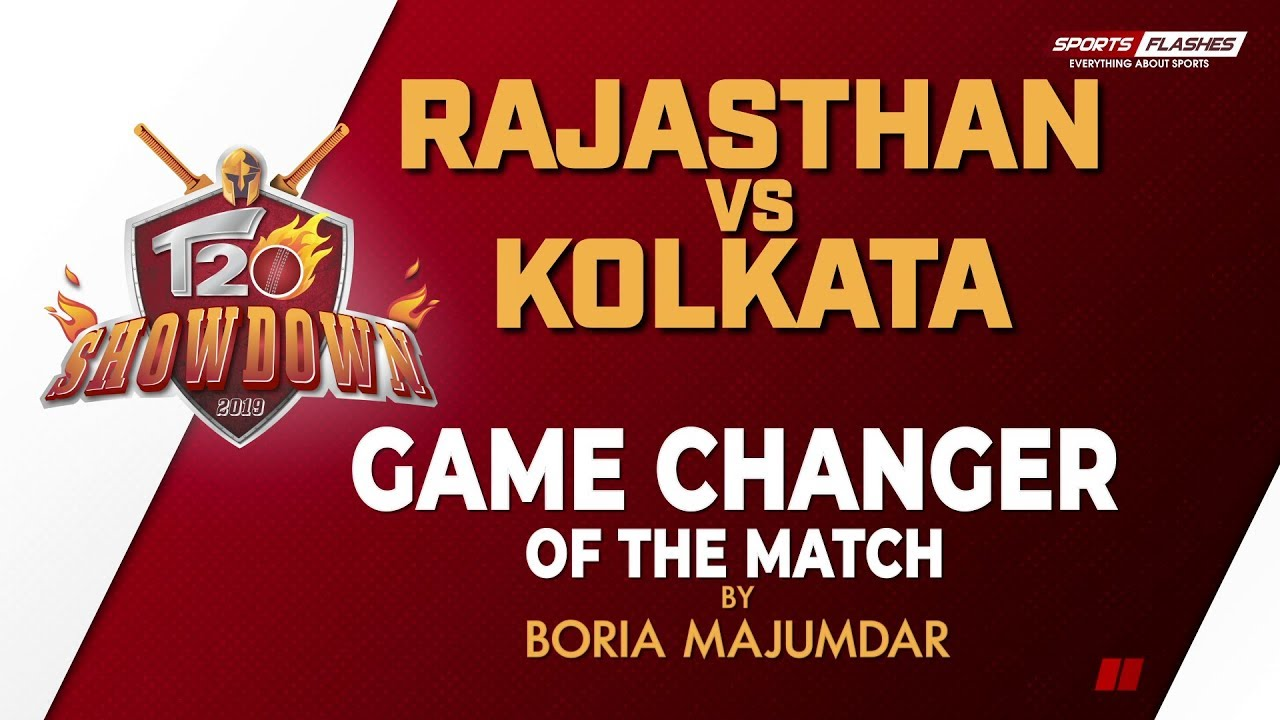 Photo of Game Changer of the Match | Rajasthan Royals vs Kolkata Knight Riders | IPL 2019