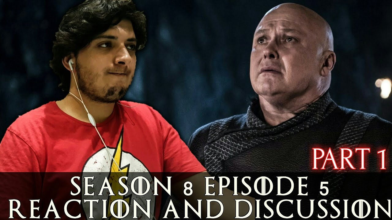 Photo of Game of Thrones Season 8 Episode 5 Reaction and Discussion (صراع العروش) PART 1