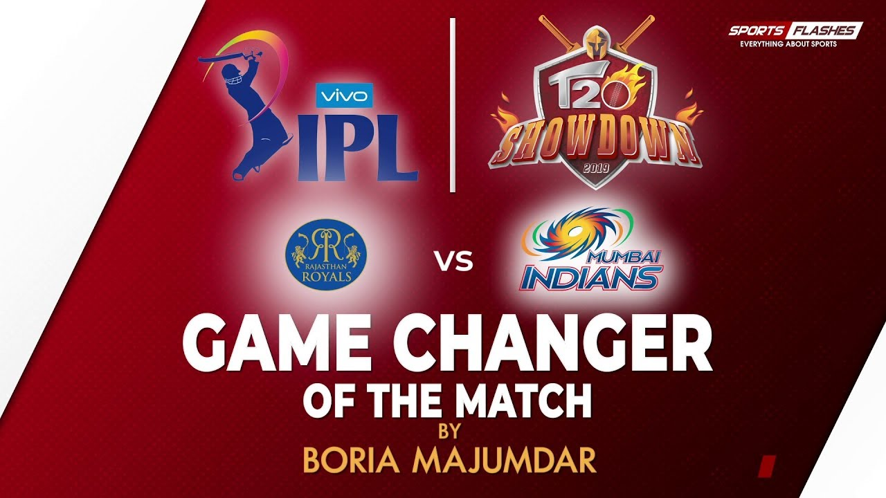 Photo of Game Changer of the Match | Rajasthan Royals vs Mumbai Indians | IPL 2019