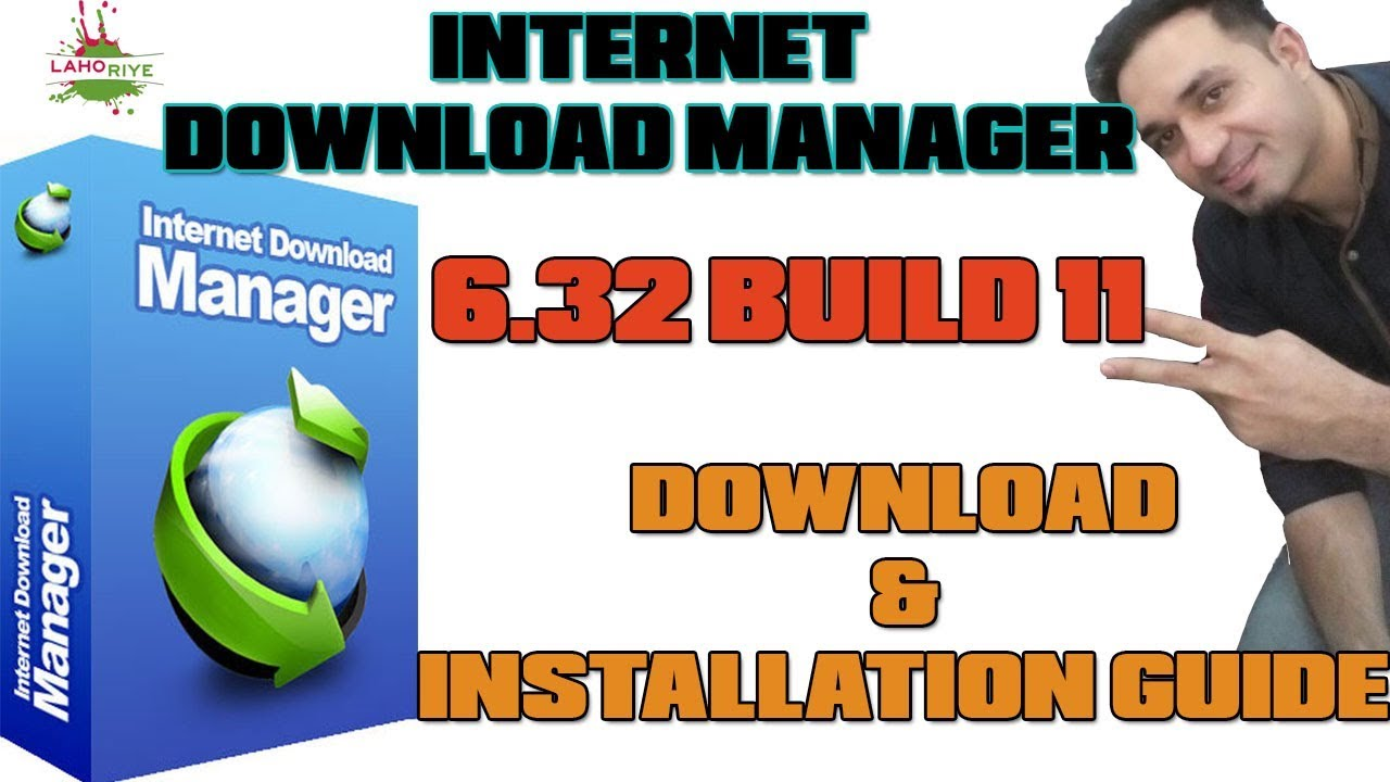 Photo of Internet Download Manager (IDM) 6.32 Build 11 + Patch – Lahoriye