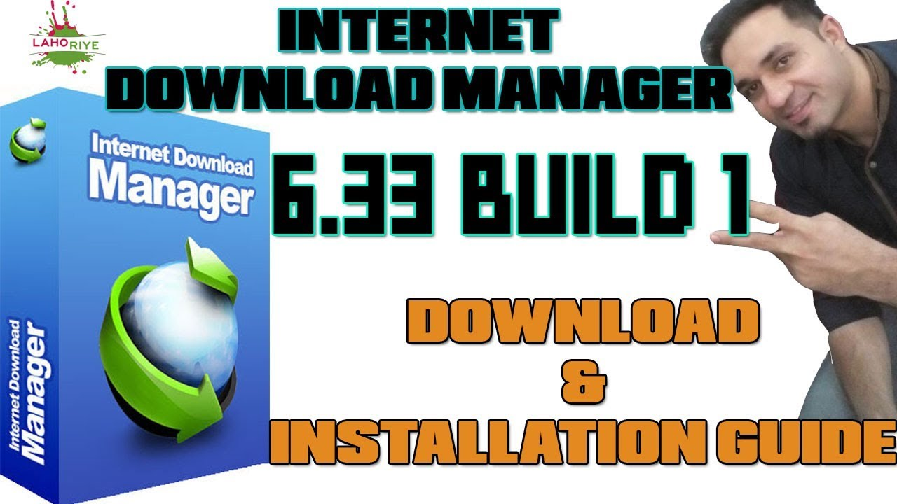 Photo of Internet Download Manager 6.33 Build 1 + Patch –  Lahoriye
