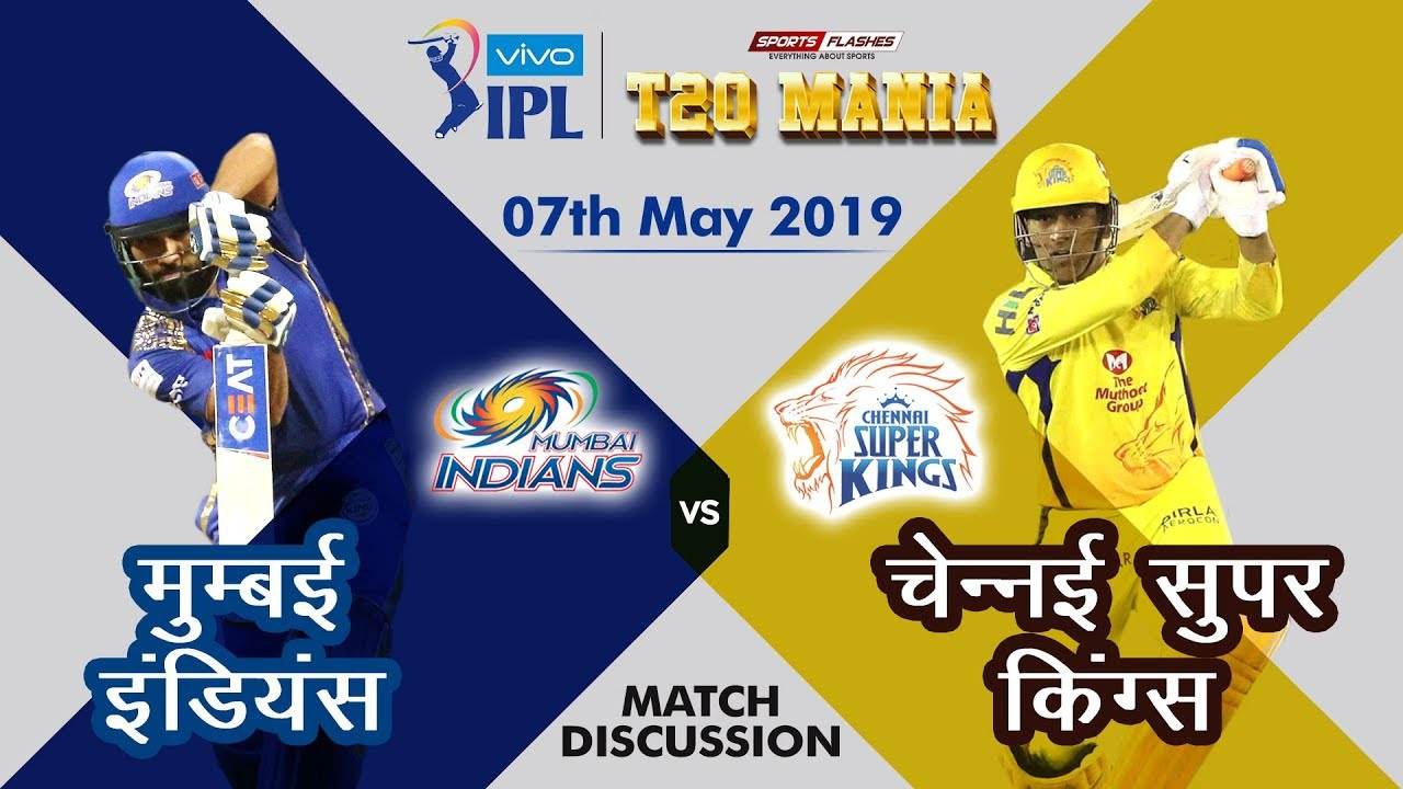 Photo of Chennai vs Mumbai  T20 | Live Scores and Analysis | IPL 2019