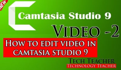 Camtasia Studio Video 2  How To Edit Video In Camtasia Studio New 2019 || Tech Teacher