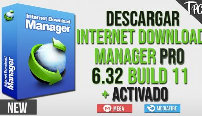 🎁Internet Download Manager 6.32 Build 11 | Full Versión 2019 + Activated For Life Time🔑100%Working