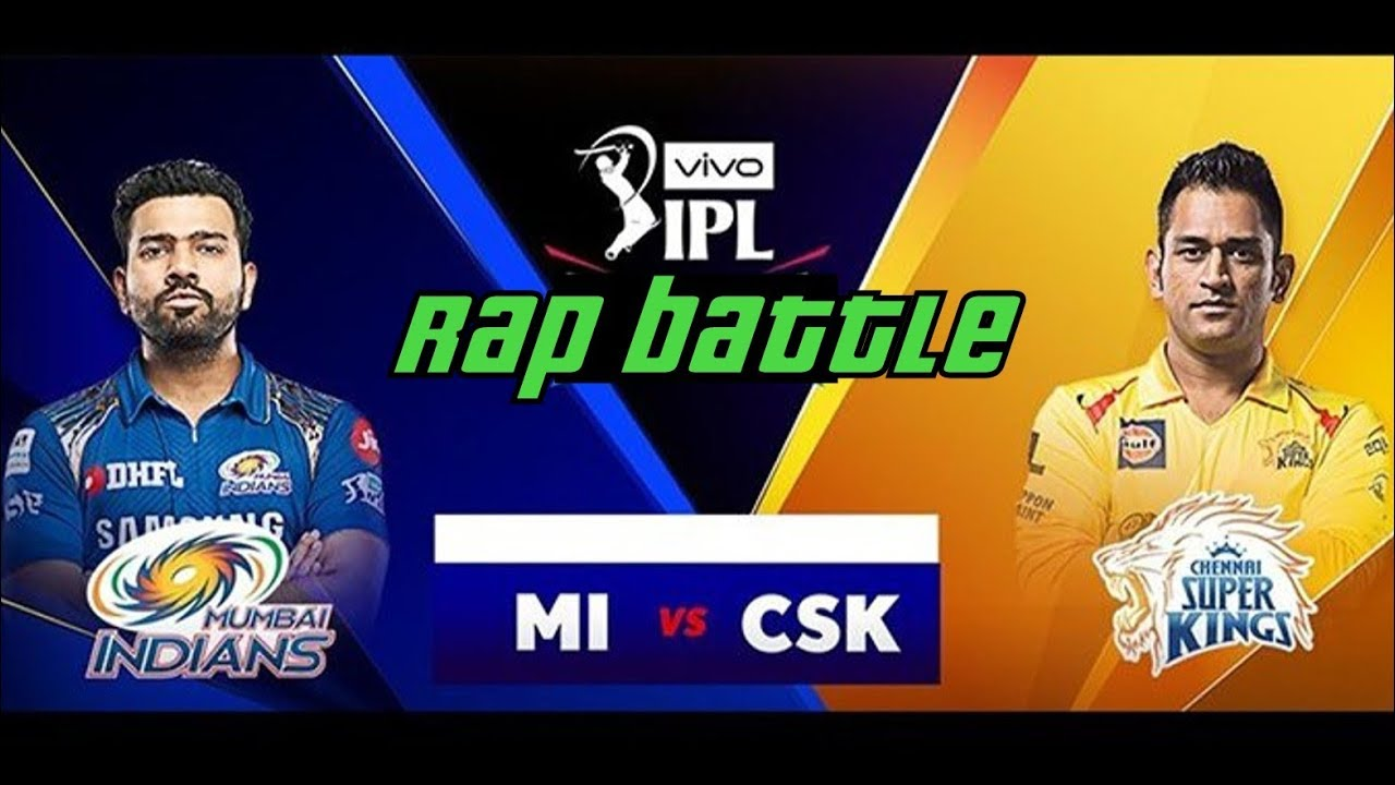 Photo of Mumbai Indians vs Chennai Super Kings | Rap Battle | IPL Final