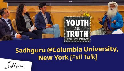 Sadhguru at Columbia University, New York – Youth and Truth, Apr 29, 2019