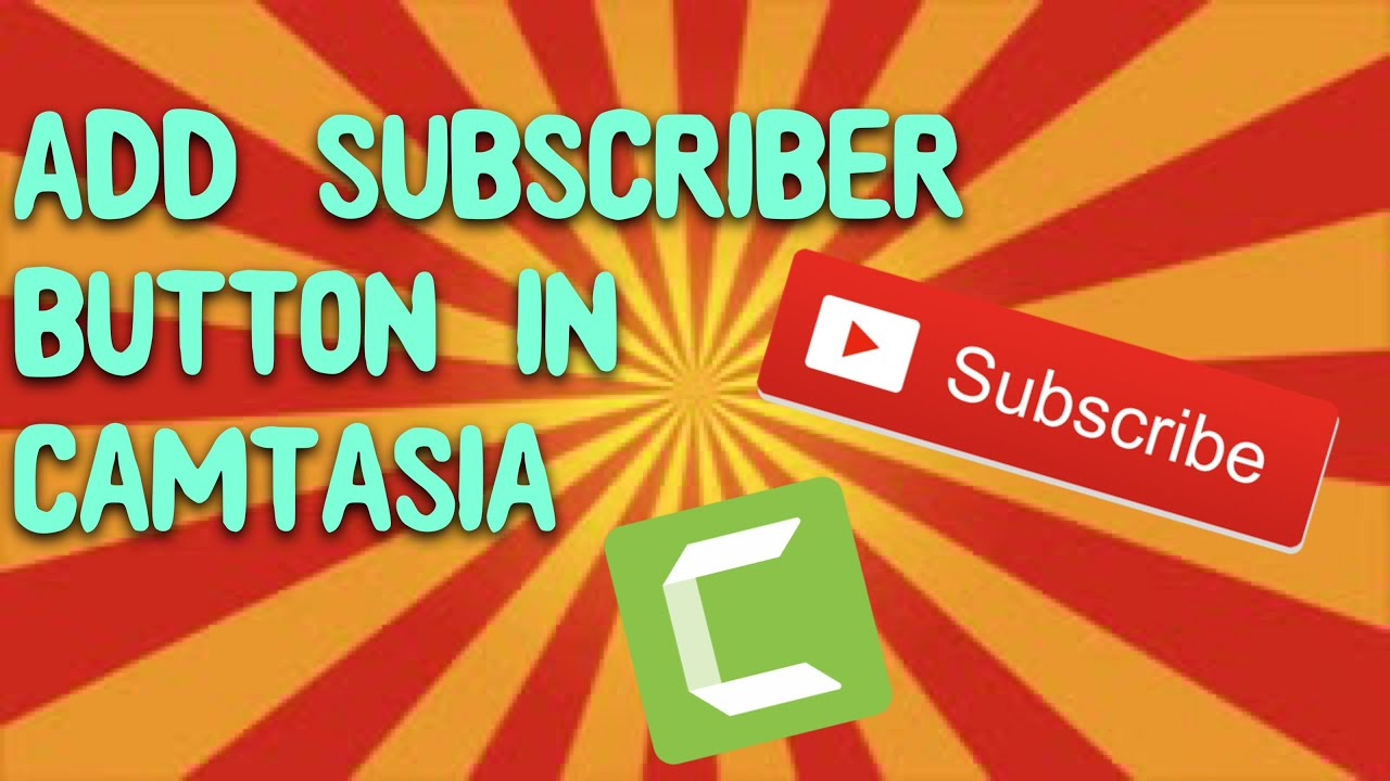 Photo of How To Add  Subscribe Button Animation On YouTube Video With Camtasia Studio