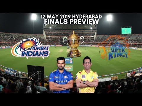 Photo of IPL 2019 FINALS Mumbai Indians vs Chennai Super Kings Preview – 12 May 2019 | Hyderabad