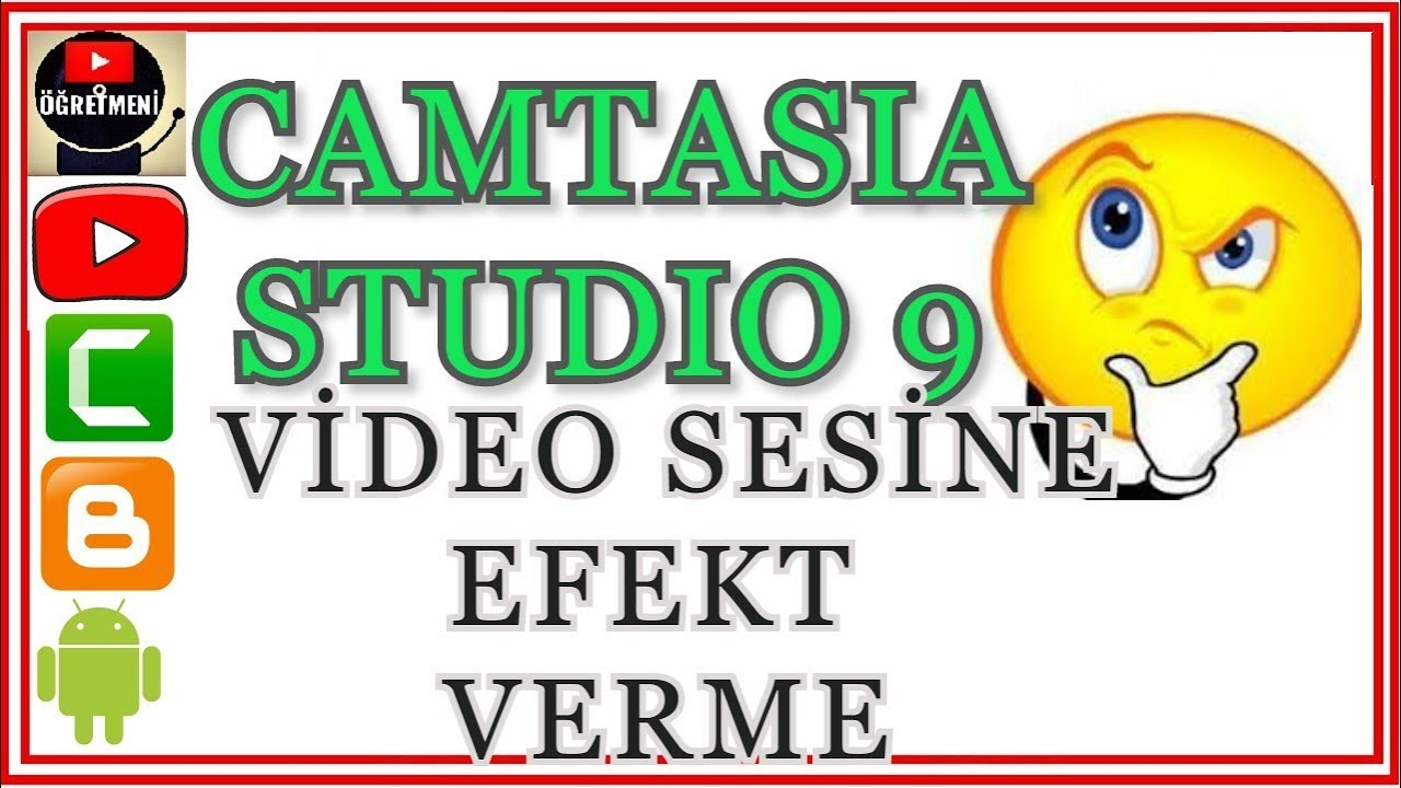 Photo of Camtasia Studio 9 da Video Sesine Efekt Verme