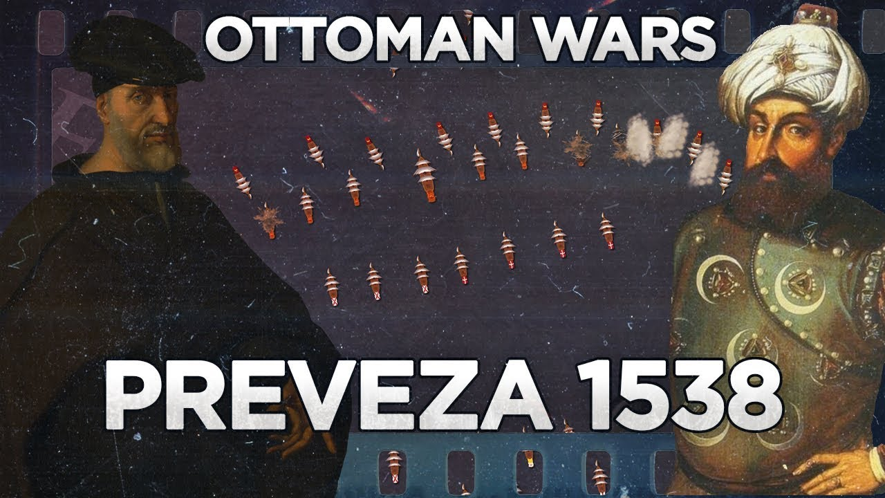 Photo of Preveza 1538 – Ottoman Wars DOCUMENTARY