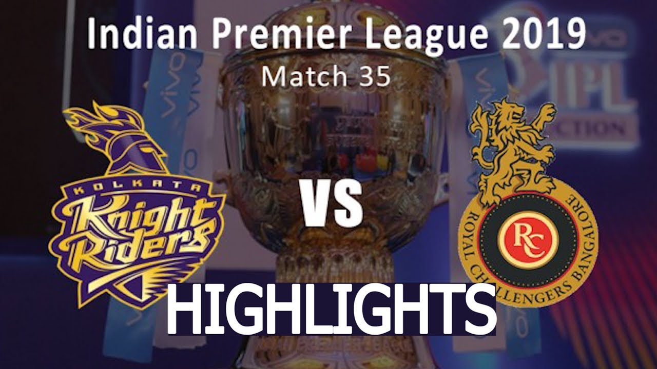 Photo of IPL 2019 Full Highlights • RCB vs KKR Full Match Highlights Today
