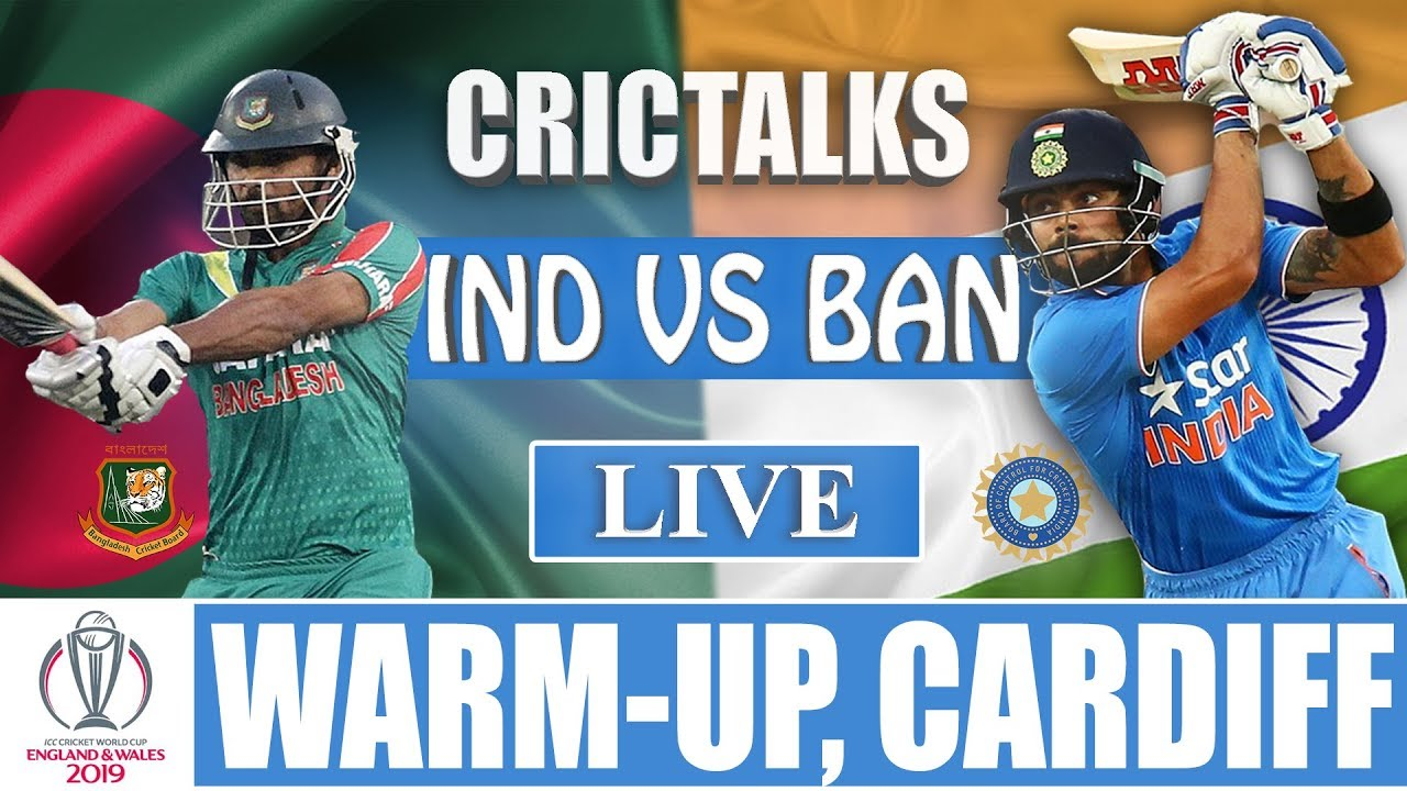 Photo of Live: IND Vs BAN Warm-up | World Cup 2019 | Live Scores and Commentary