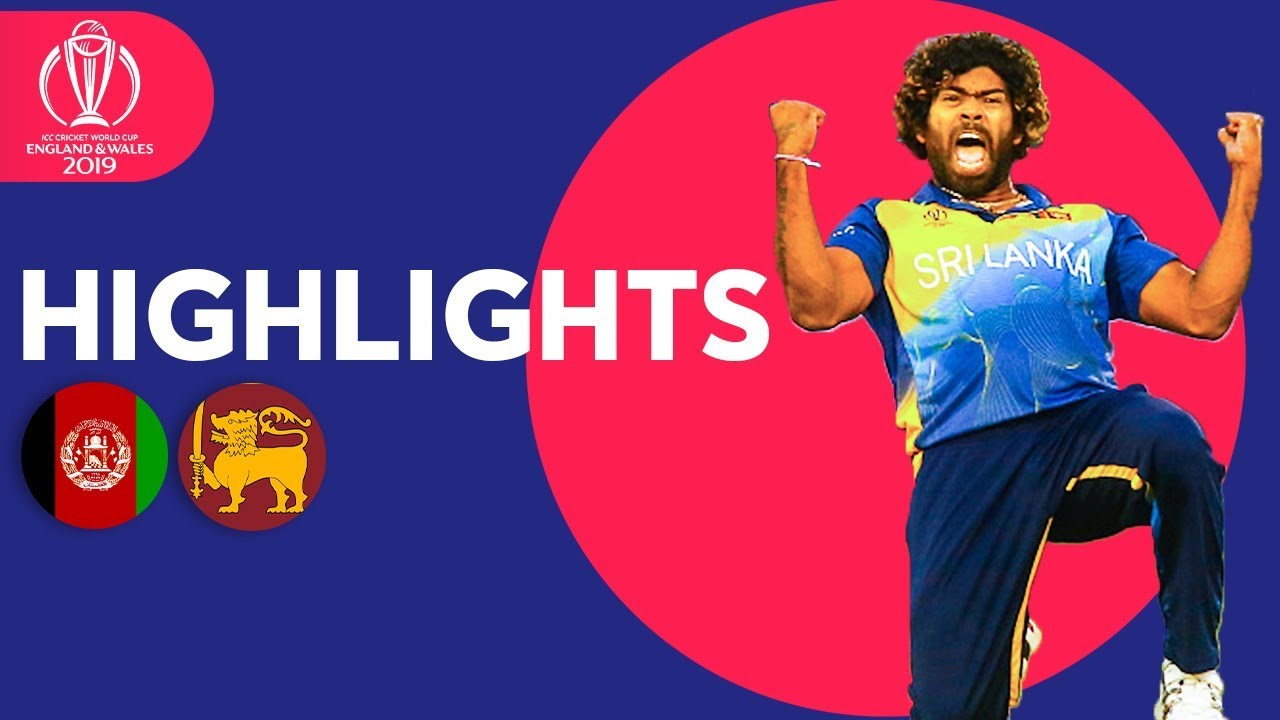 Photo of Afghanistan vs Sri Lanka | ICC Cricket World Cup 2019 – Match Highlights