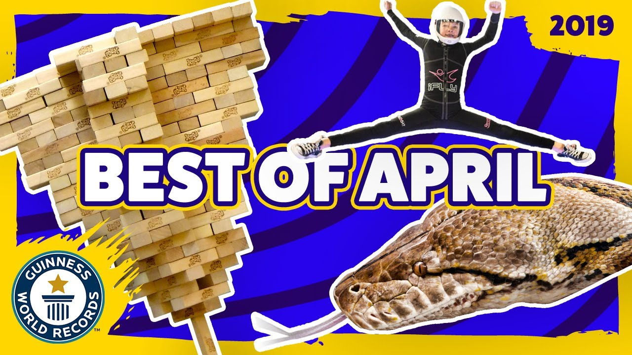 Best of April 2019 – Guinness World Records