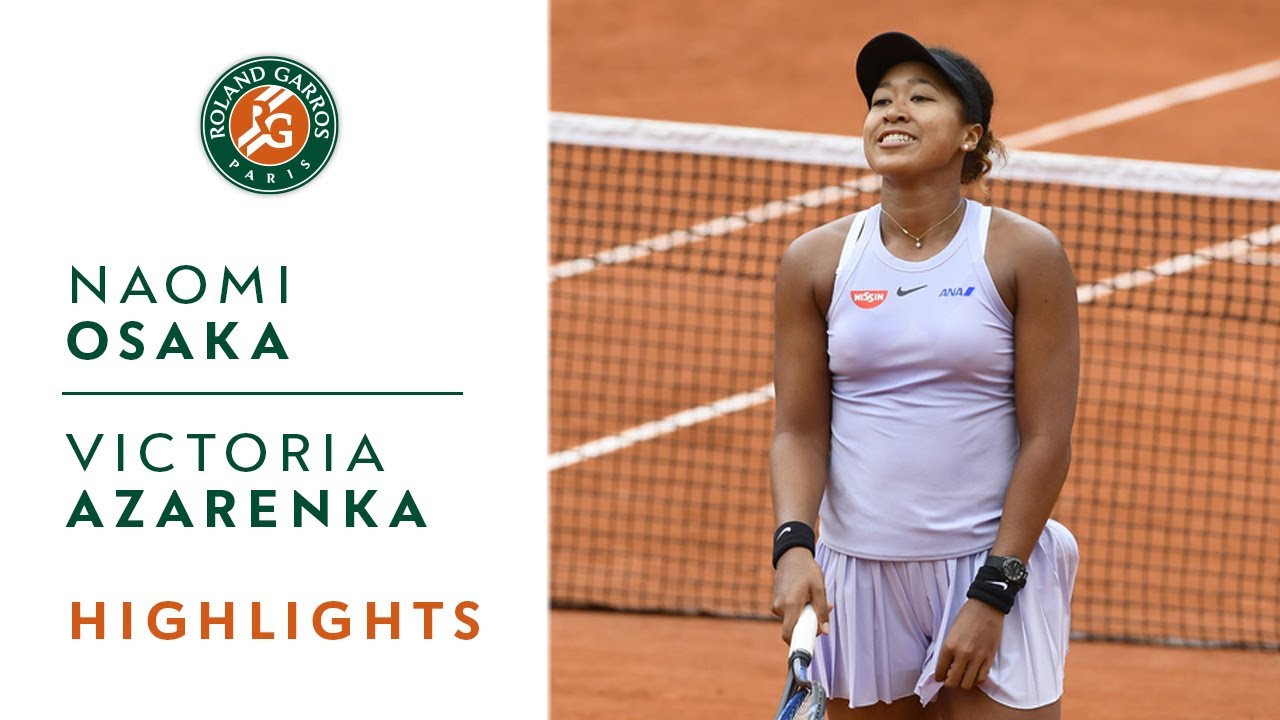 Photo of Naomi Osaka vs Victoria Azarenka – Round 2 Highlights | Roland-Garros 2019