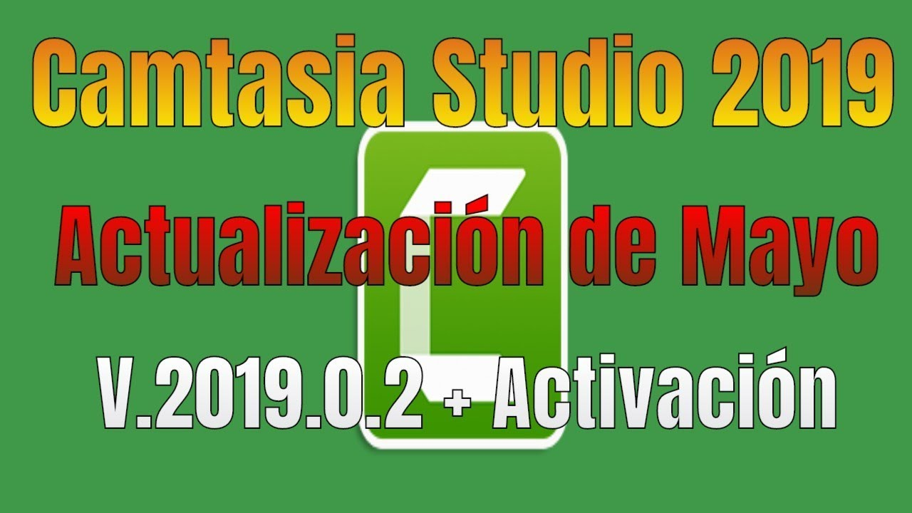 Photo of Camtasia Studio 2019.0.2 + Activación | Windows 64 bits