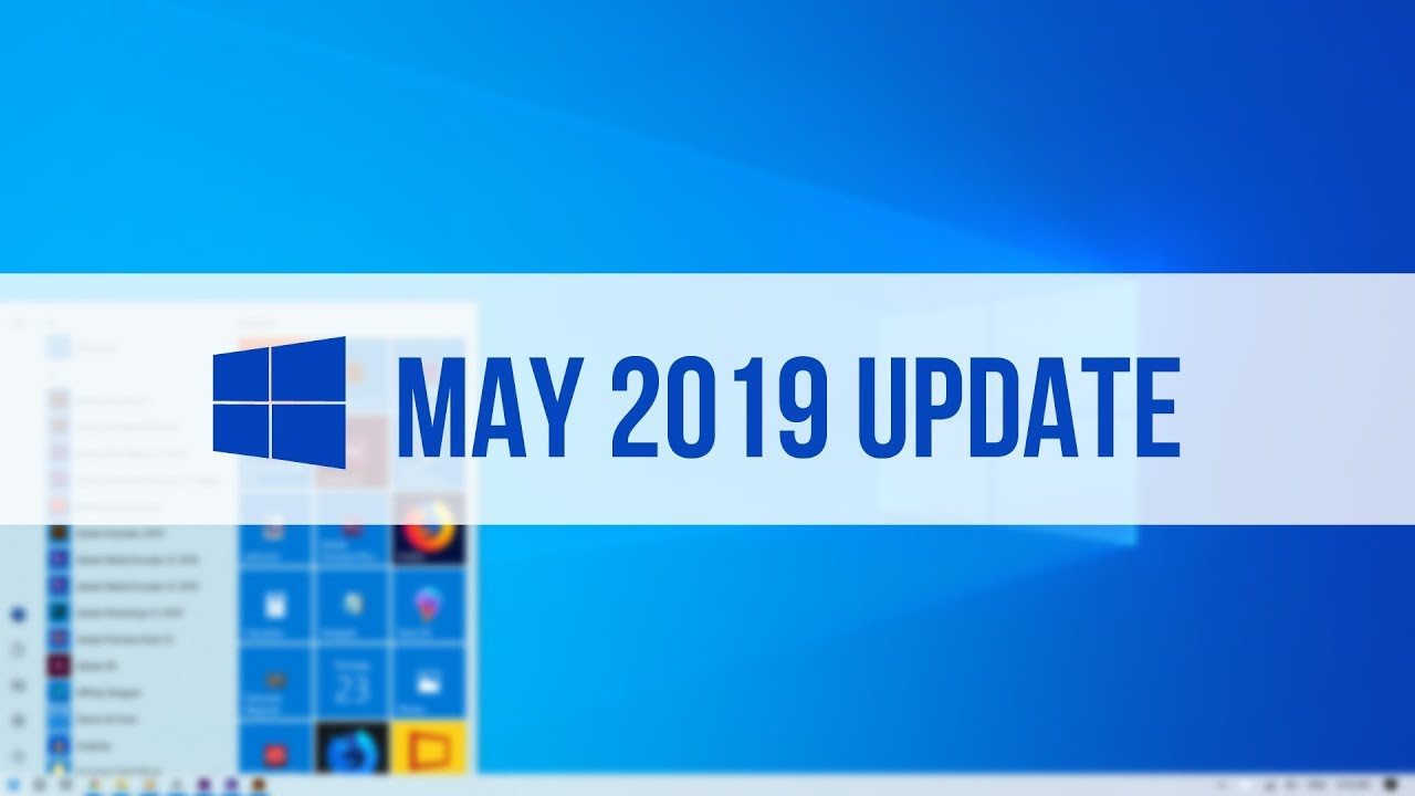 Photo of How to Get Windows 10 May 2019 Update (1903)