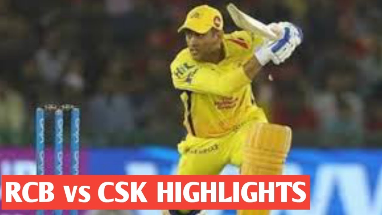 Photo of RCB vs CSK FULL HIGHLIGHTS IPL 2019 Match 39 Bangalore vs Chennai Highlights ipl 21 April