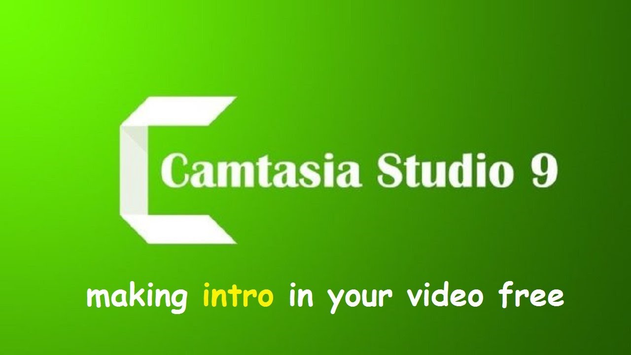 Photo of How to free making intro in Camtasia Studio 9/Best Video Editing Software