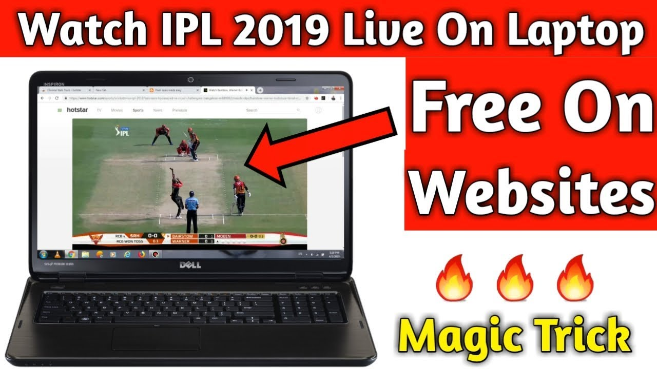 Photo of How To Watch Ipl 2019 Live In PC free | Watch IPL 2019 On Website