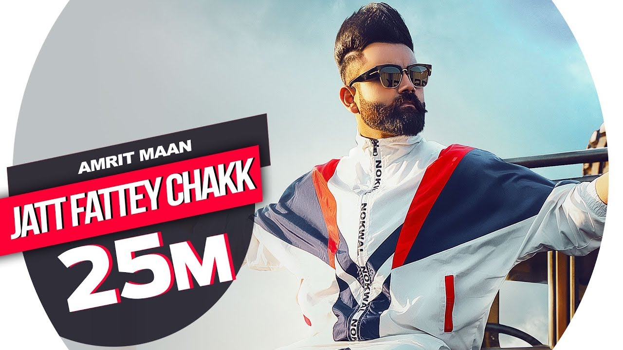Photo of Amrit Maan | Jatt Fattey Chakk (Official Video) | Desi Crew | Latest Punjabi Songs 2019