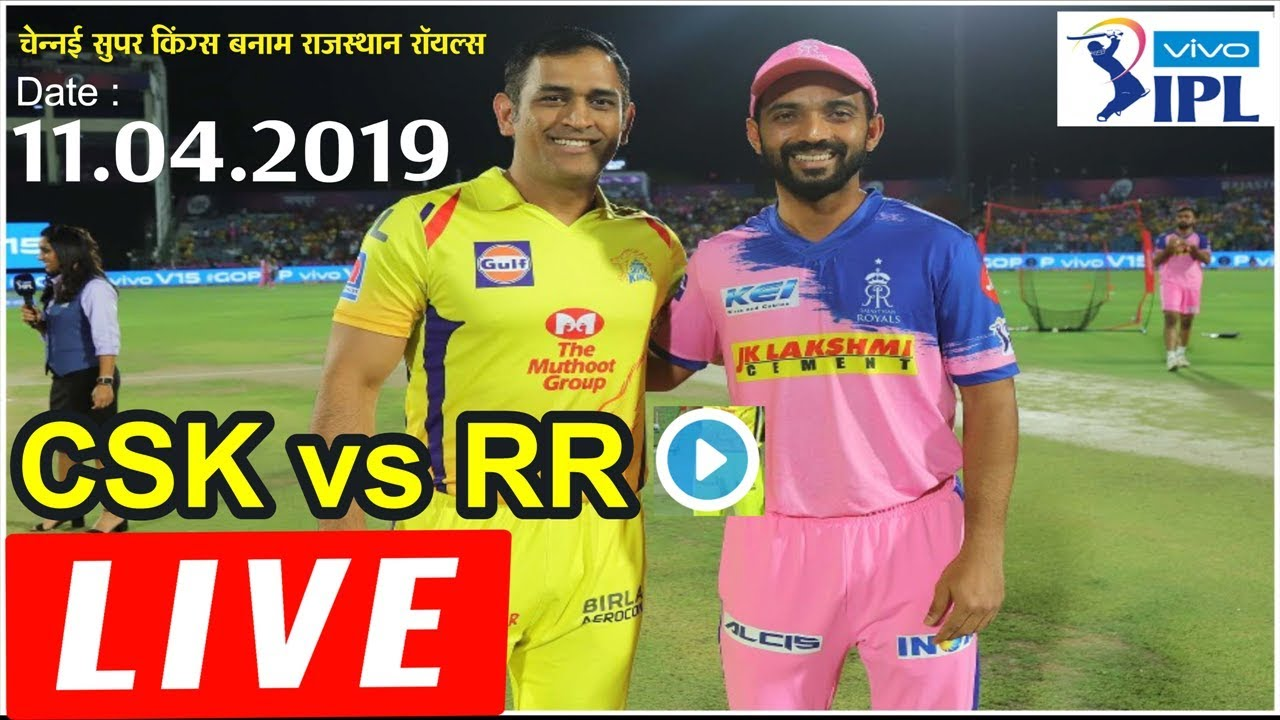 Photo of LIVE – IPL 2019 Live Score, RR vs CSK Live Cricket match highlights today