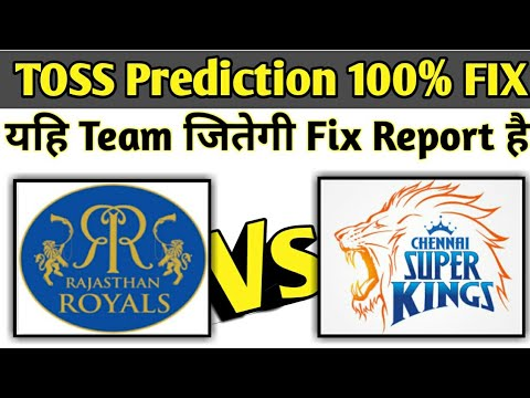Photo of 2019 IPL CSK vs RR TOSS PREDICTION | 100% CORRECT ✔