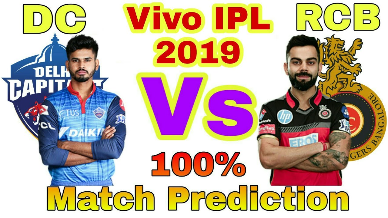 Photo of Vivo IPL 2019 DC vs RCB 46th Match Prediction | Delhi Capital vs Royal Challenger Bangalore