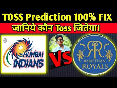 Photo of IPL MI VS RR TOSS PREDICTION | 100% FIX