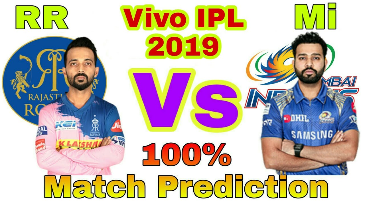 Vivo IPL 2019 RR vs Mi 36th Match Prediction | Rajasthan Royals Vs Mumbai indians