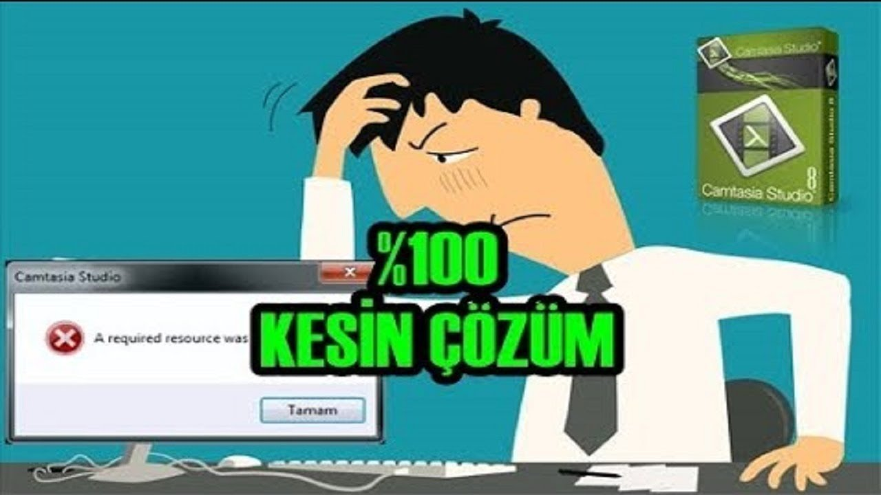 Photo of CAMTASiA STUDiO 8 ''A REQUiRED RESOURCE WAS UNAVAiLABLE'' HATASININ ÇÖZÜMÜ