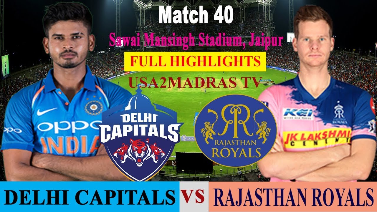 DC vs RR Full Highlights IPL 2019 Match 40 DELHI CAPITALS VS RAJASTHAN ROYALS RR VS DC