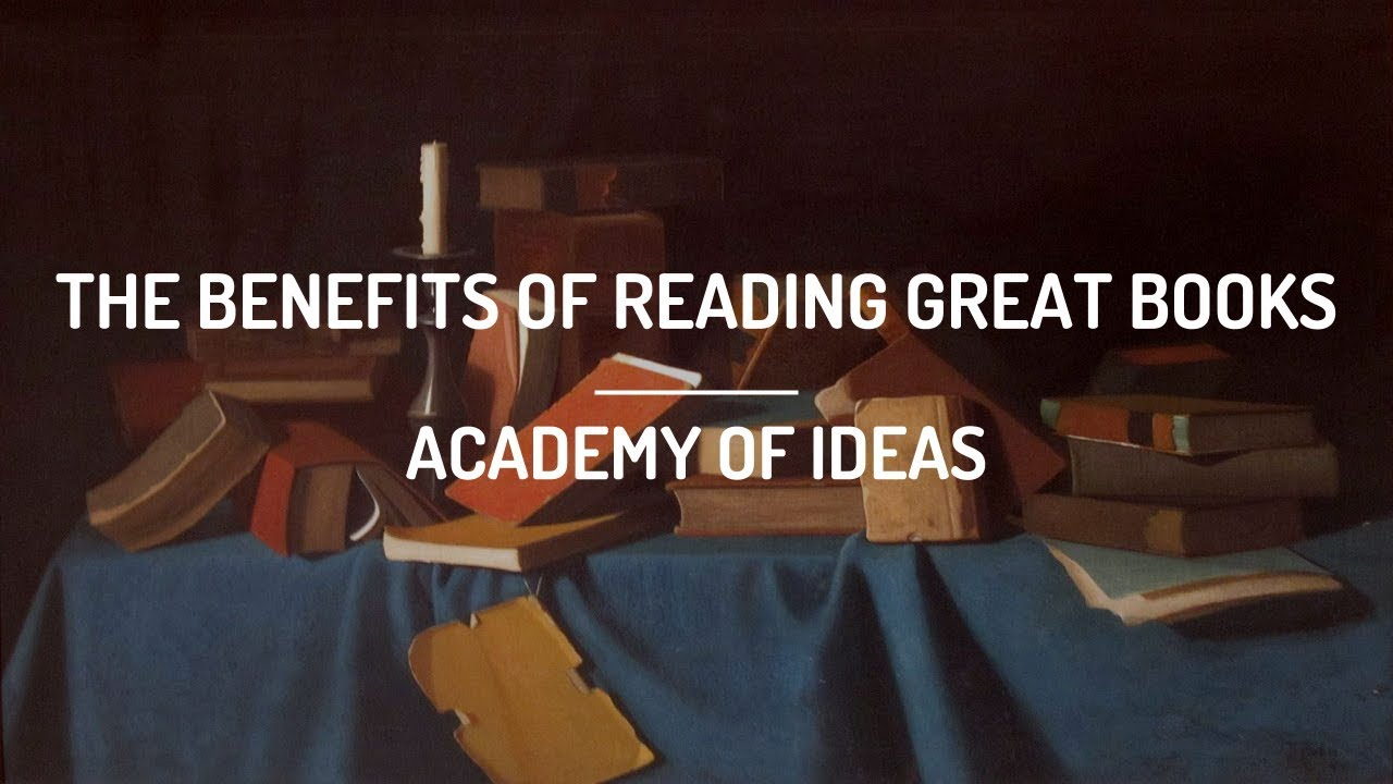 The Benefits of Reading Great Books