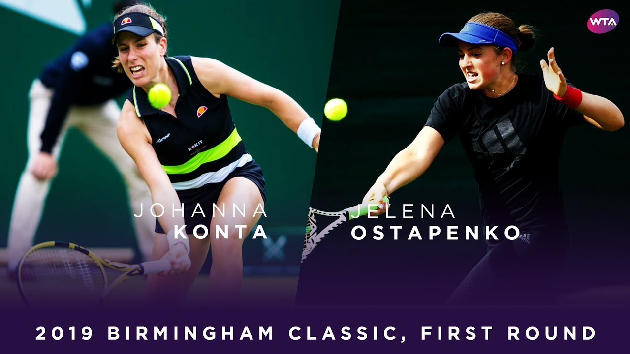 Photo of Johanna Konta vs. Jelena Ostapenko | 2019 Birmingham Classic First Round | WTA Highlights