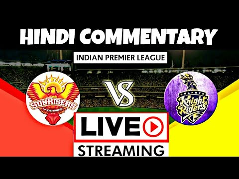 Photo of IPL Live | IPL LIVE Commentary in Hindi | IPL 2019 SRH vs KKR 38th Match Live Score/Hindi Commentary