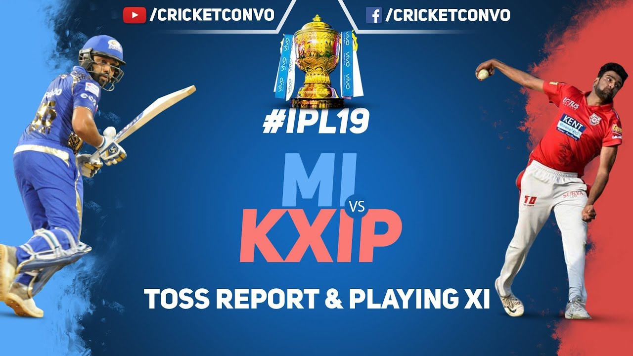 Photo of 🔴 IPL 2019 : MI vs KXIP Toss Report | Head to Head | Playing XI