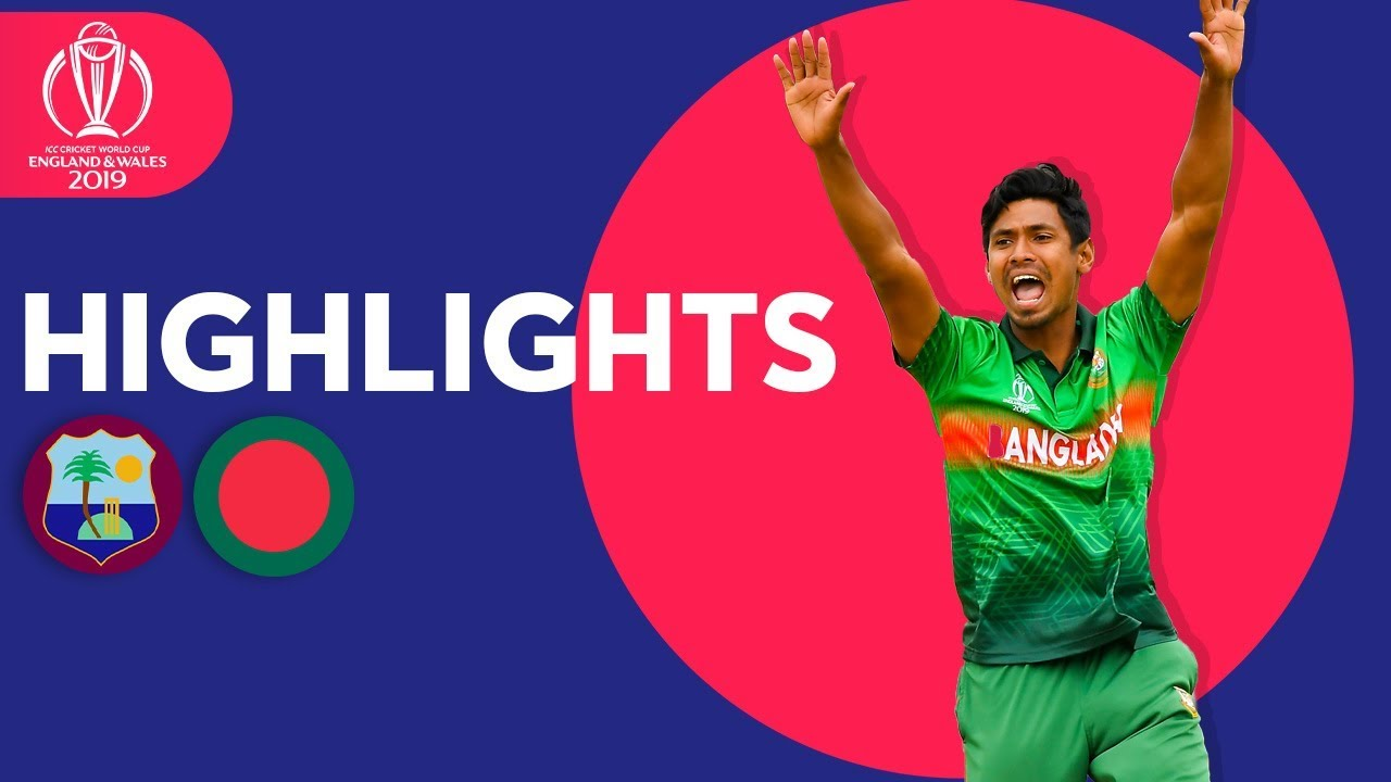 Photo of West Indies vs Bangladesh – Match Highlights | ICC Cricket World Cup 2019
