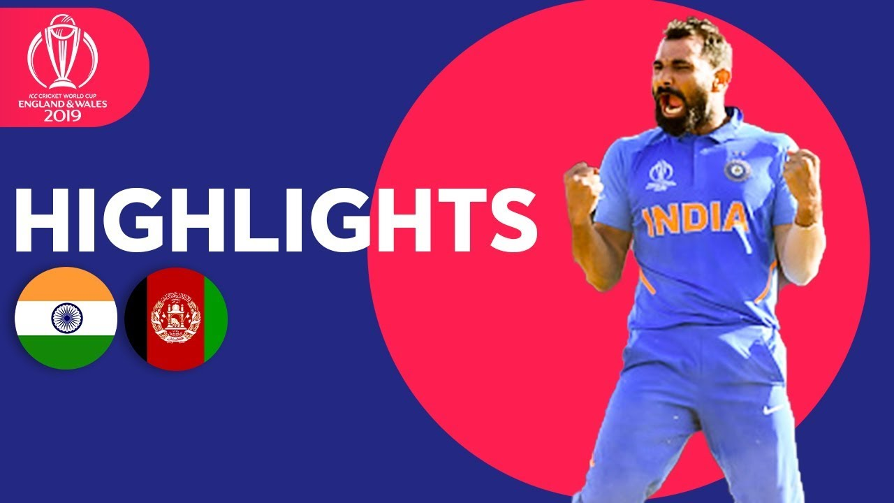 India v Afghanistan – Match Highlights | ICC Cricket World Cup 2019