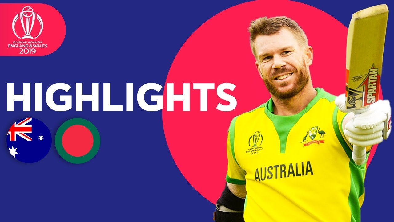 Photo of Australia vs Bangladesh | ICC Cricket World Cup 2019 – Match Highlights